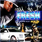 I'm So Fresh feat. Lil Flip & Young Sears
