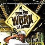"""WORK """"Da Album"""""""