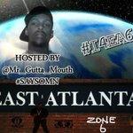 #I4EA6 Im 4rm East Atlanta 6 hosted by @Mr_Gutta_Mouth