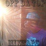off da top (mixtape)