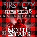 F1RST C!TY Mixtape Vol. 3