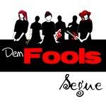 10. Dem Fools - Segue