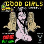 Good Girls (Feat. James Eddings)