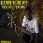 RAWBAGHDAD : Dictator of the Nation