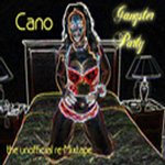 Gangster Party Cano Re-mixtape