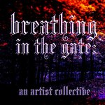 Breathing in the Gate: An Artist Collective