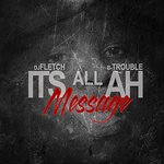 """Hosted By:DJ Fletch Vol. 3 """"Its AllAh Message"""""""