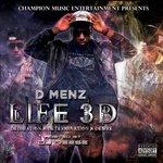 Life 3D (Dedication, Determination, and Desire)