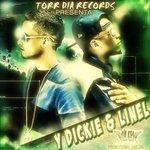 TORRDIA RECORDS Presents: Y Dickie & Linel