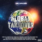 "World Wise Presents ""GLOBAL TAKEOVER"""