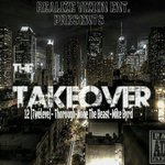 Realize Vizion Entertainment Presents:The TakeOver