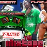 xrated the mixtape