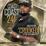 Coast 2 Coast Mixtape 241 Hosted by Crooked I