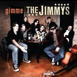Gimme the Jimmys