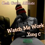 Watch Me Work produced by TrackMenace