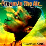Debut Single 'Dream In The Air'