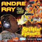 Andre Ray Spitting Flames
