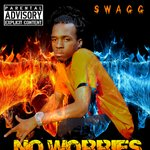 No Worries Just Swagg