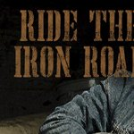 Ride The Iron Road