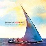 Spotlight on Kenyan Music Vol 6: Musical Waves from the Kenyan Coast
