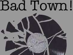 Bad Town Records