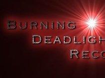 Burning Deadlight Records