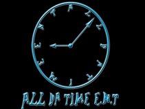 All Da Time ENT