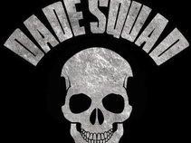 Dade Squad Musik