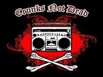 Crunks Not Dead