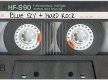 Blue Sky + Hard Rock