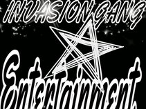 Invasion Gang Ent.