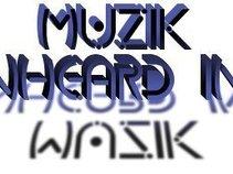 Muzik Unheard