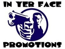 In Yer Face Promotions