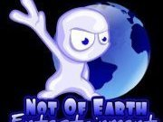 Not Of Earth Entertainment