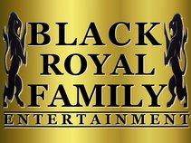 BLACK ROYAL FAMILY ENTERTAINMENT