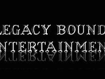 Legacy Bound Entertainment, LLC