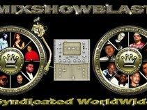 MIXSHOWBLAST - LIFERDEF - 98.2 THE BEAT SYNDICATED WORLD WIDE!