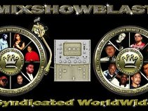 MIXSHOWBLAST - LIFERDEF - 98.2 THE BEAT SYNDICATED WORLD WIDE!