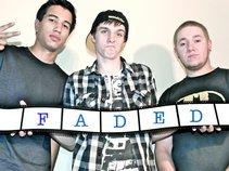 F.A.D.E.D.