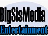 BigSisMedia Entertainment