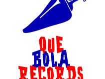 Que Bola Records