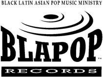 BLAPOP RECORDS (black/latin/asian pop music ministry)