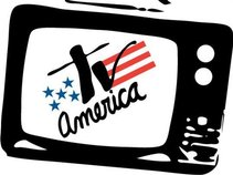 "Tv America  ""We're something to watch!"""