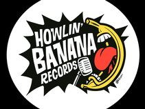 Howlin Banana Records