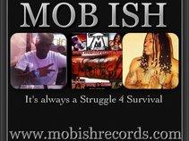 MoB Ish Records/Ent.
