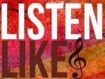 Listen Like Share