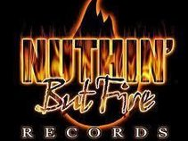 Nuthin But Fire Records