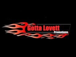 Gotta Lovett Promotions