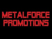 MetalForce Promotions