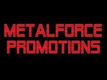 MetalForce Promotions